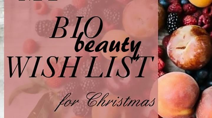 My Bio beauty wish list for Christmas